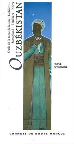 Le Chameau Bleu - Blog Voyage - Informations sur l'Ouzbékistan - Carnet de route d'Hérvé Beaumont