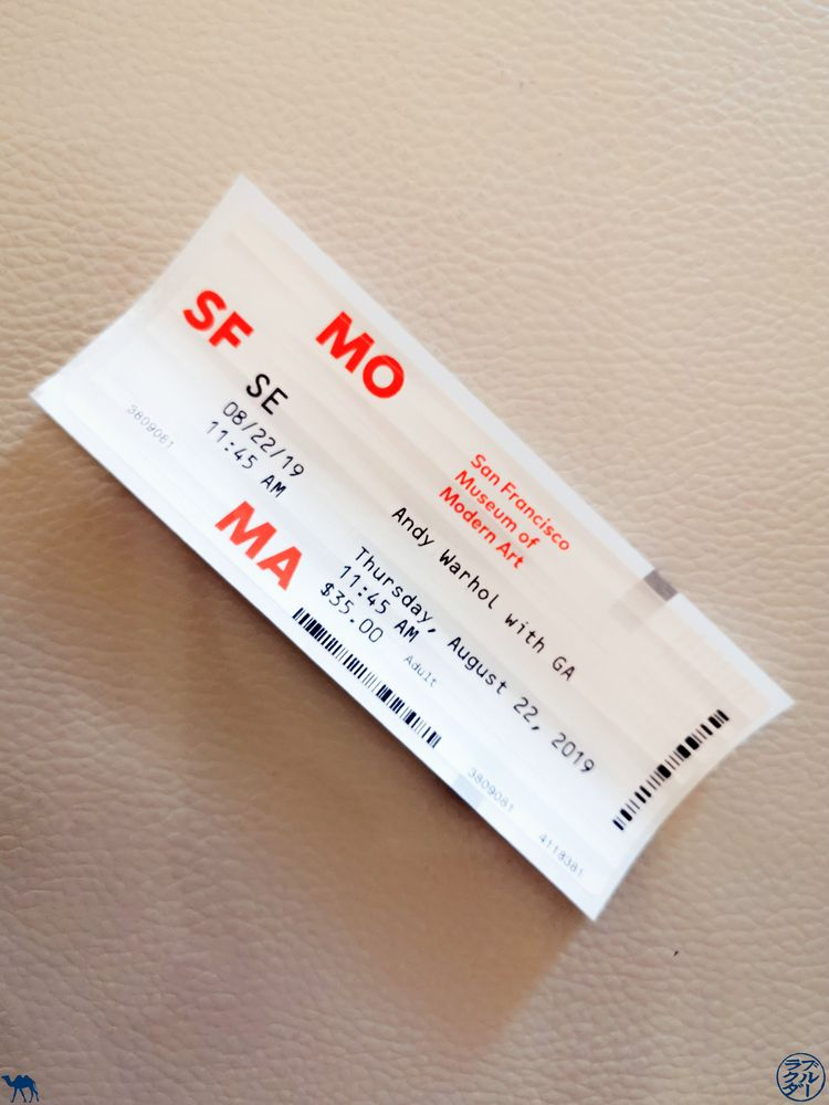Le Chameau Bleu - Blog Voyage Musée d'art moderne de San Francisco - Ticket du SFmoma